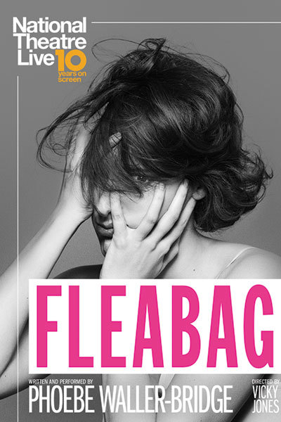 NT LIVE: Fleabag at Torch Theatre