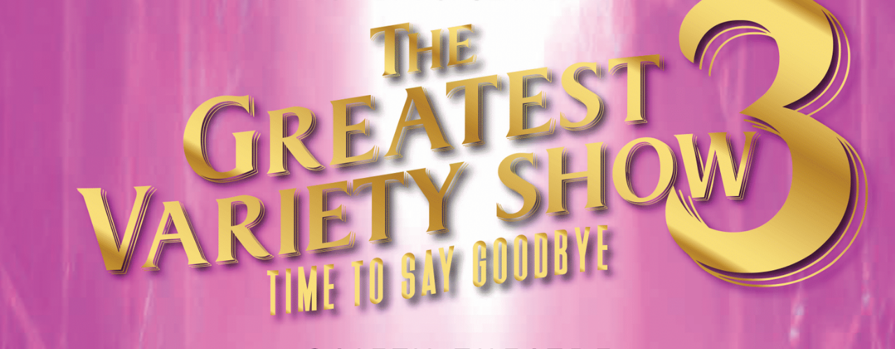 banner image for The Greatest Variety Show 3 - An Audience with Alexandra Slater