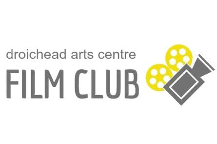 Droichead Arts Centre -            #DroicheadConnects - Film