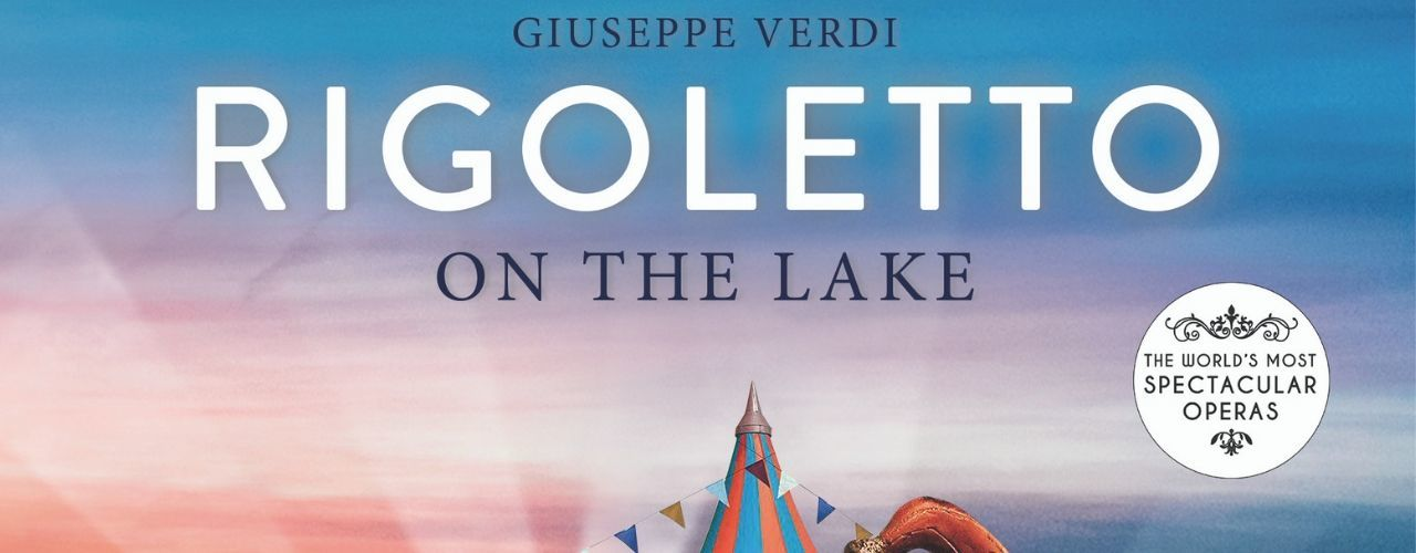 banner image for Rigoletto on the Lake
