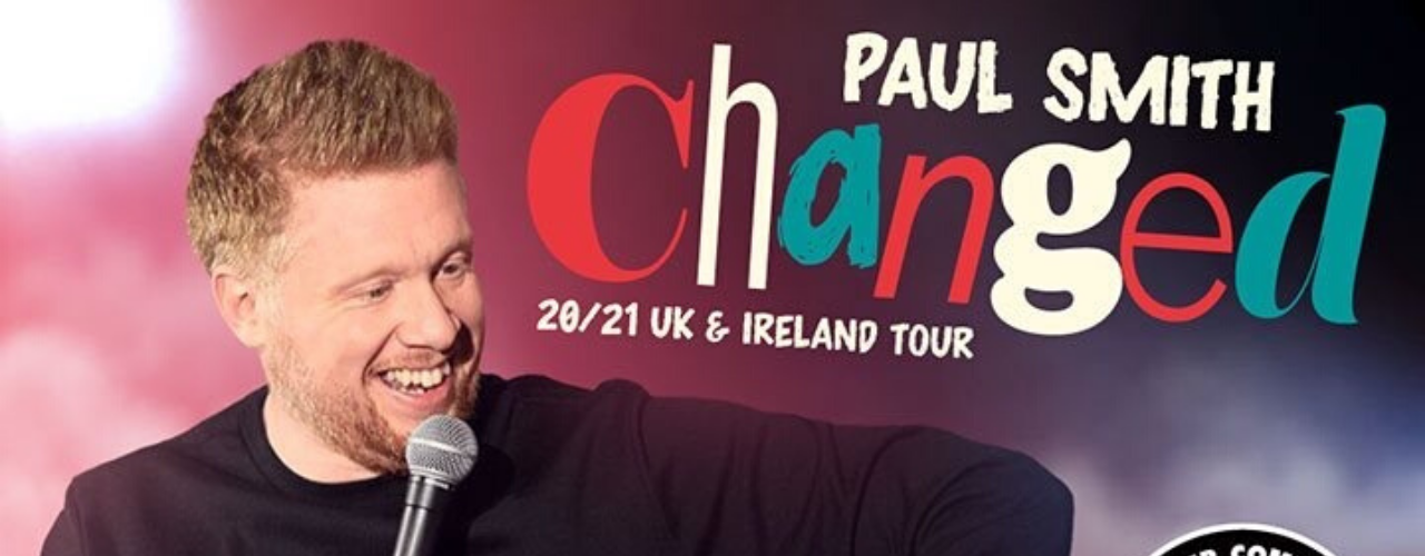 banner image for Paul Smith: Changed Tour