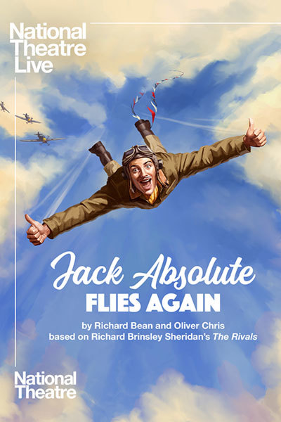 NT LIVE: Jack Absolute Flies Again at Torch Theatre
