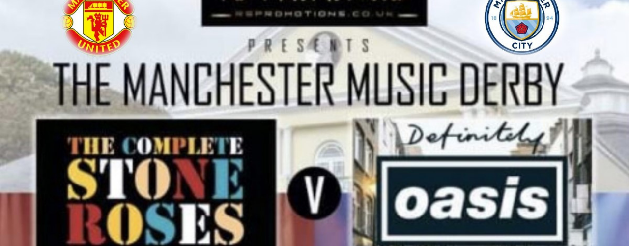 banner image for The Manchester Music Derby - Complete STONE ROSES v Definitely OASIS