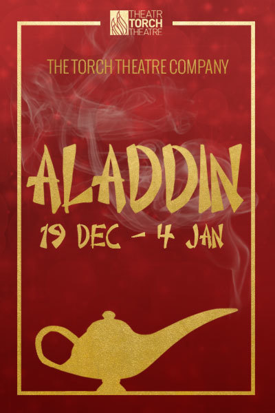 Aladdin 2019 at Torch Theatre