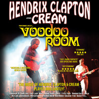 Voodoo Room: A Night of Hendrix, Clapton & Cream Poster