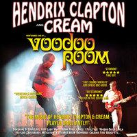 Voodoo Room: A Night of Hendrix, Clapton & Cream Poster