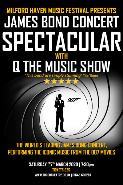 Milford Haven Music Festival - James Bond Concert Spectacular at Torch Theatre