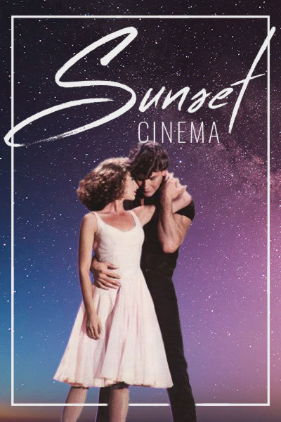 Dirty Dancing (12A) - Sunset Cinema | Pembroke Castle at Torch Theatre
