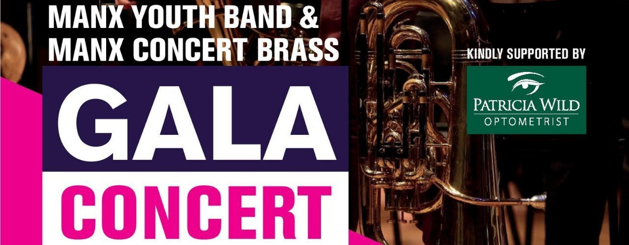 banner image for Manx Youth Band & Manx Concert Brass Gala Concert