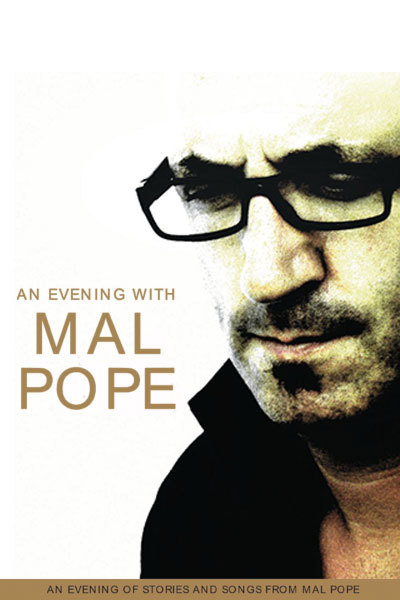 An Evening of Stories & Song from Mal Pope at Torch Theatre