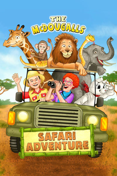 The McDougalls: Safari Adventure at Torch Theatre