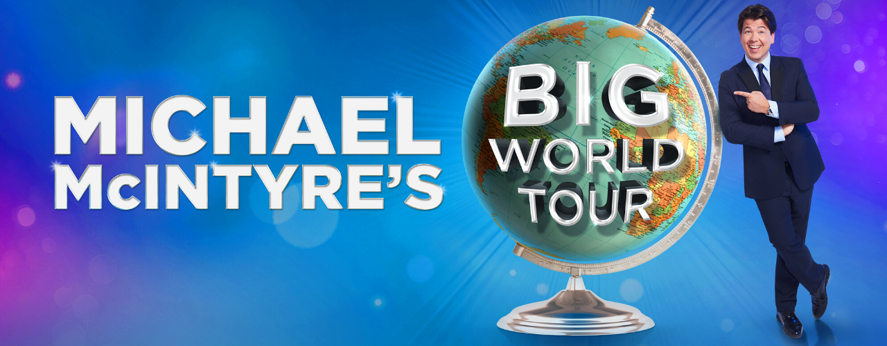banner image for Michael McIntyre: Big World Tour Continued - Warm up Show