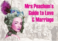 Mrs Peachum's Guide to Love and Marriage Poster