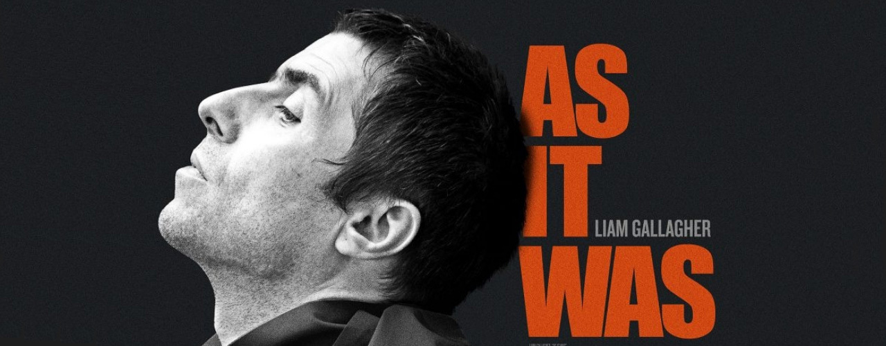 banner image for Liam Gallagher: As it Was