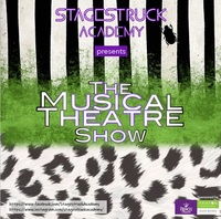 Stagestruck Academy Presents - The Musical Theatre Show Thumbnail