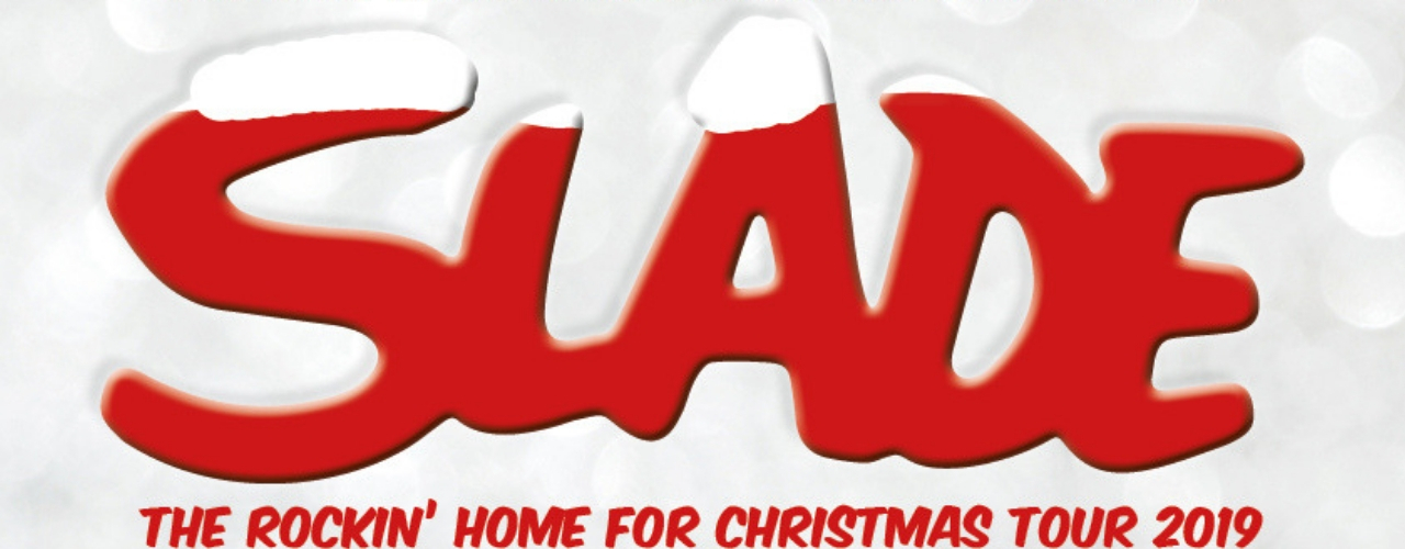 banner image for Slade - The Rockin' Home for Christmas Tour 2019