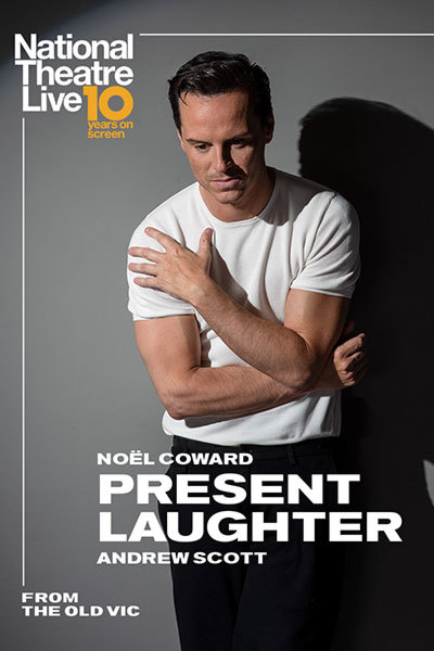 NT LIVE: Present Laughter [Recorded] at Torch Theatre