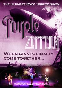 Purple Zeppelin - The Ultimate Rock tribute Poster