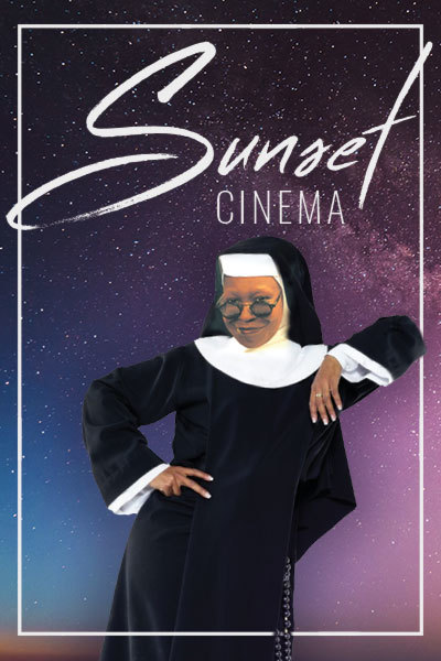 Sister Act (PG) - Sunset Cinema | Pembrokeshire Wake Park at Torch Theatre