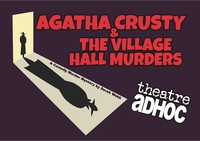 Agatha Crusty and the Village Hall Murders Poster