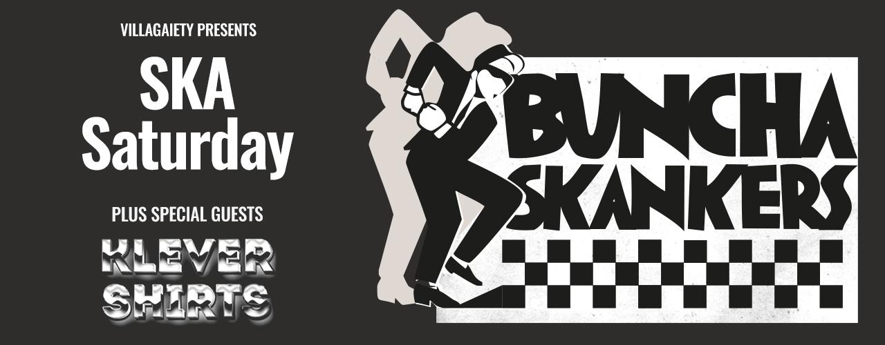 banner image for Buncha Skankers SKA Saturday