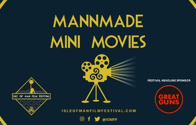 thumbnail image for IOMFF presents MannMade Mini Movies