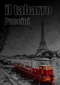 Mid Wales Opera - Il Tabarro – Puccini Poster