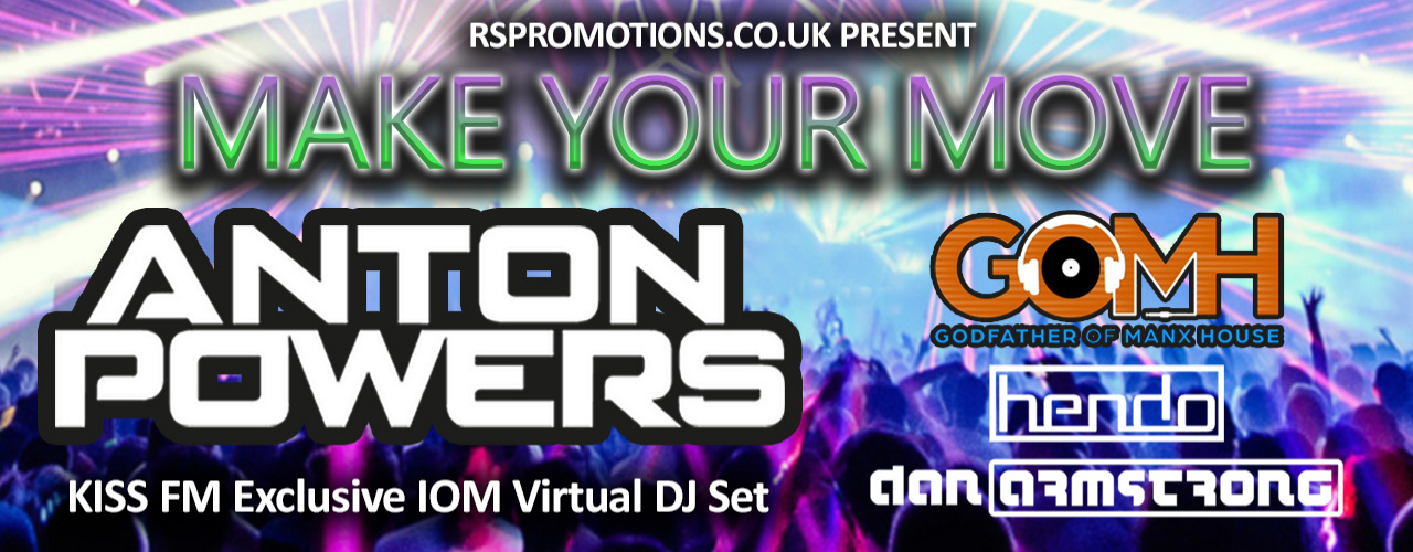 banner image for Make Your Move - Exclusive IOM Virtual DJ Set starring Anton Powers
