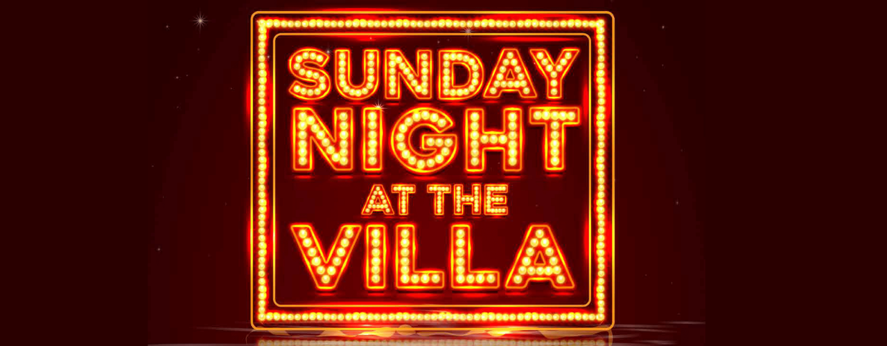 banner image for Sunday Night at the Villa