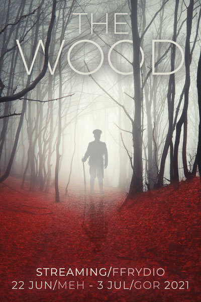 The Wood - Streaming Online at Torch Theatre
