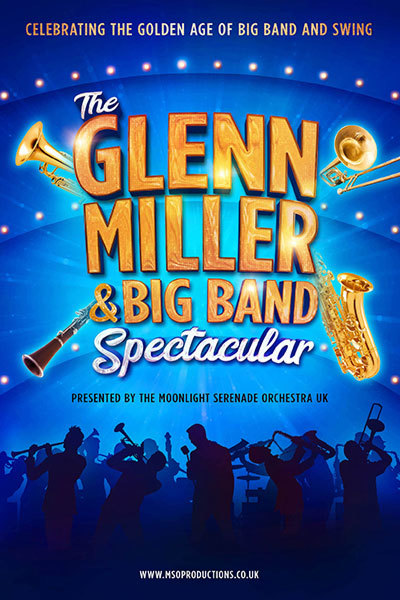 The Glenn Miller & Big Band Spectacular at Torch Theatre