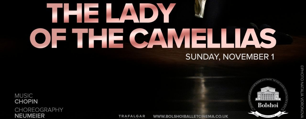 banner image for Bolshoi Ballet: The Lady of the Camellias