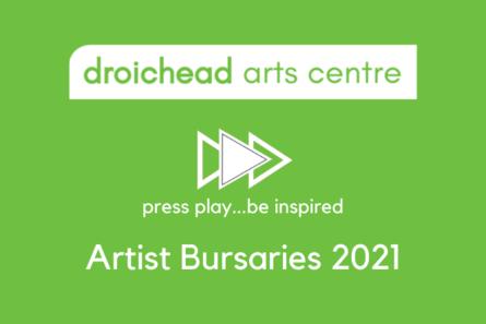 Droichead Arts Centre -            Droichead Artist Bursaries Autumn 2021