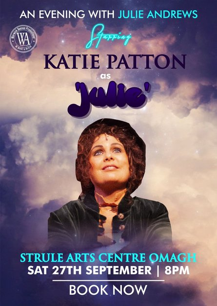 An Evening with Julie Andrews starring Katie Patton as Julie