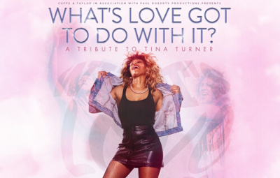 image of What's Love Got To Do With It? A Tribute to Tina Turner