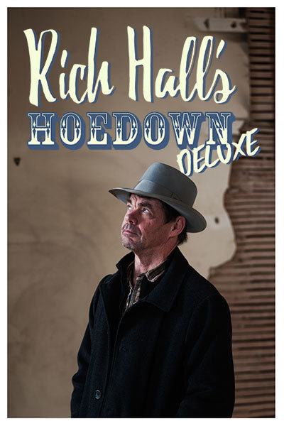 Rich Hall's Hoedown Deluxe at Torch Theatre