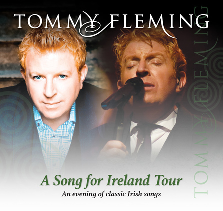 Tommy Fleming – Song For Ireland Tour