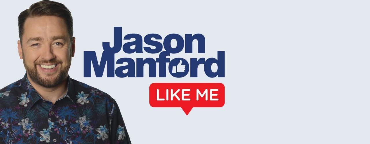 banner image for Jason Manford: Like Me