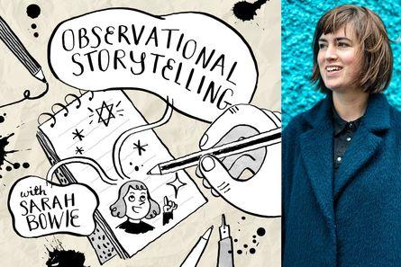 Droichead Arts Centre -            Cruinniú na nÓg | Observational Storytelling with Sarah Bowie
