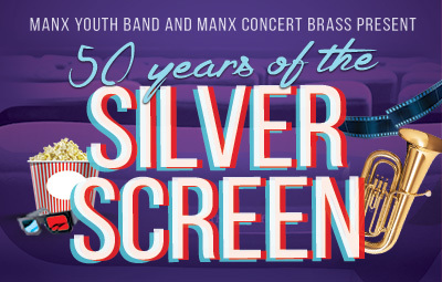 image of Manx Youth Band & Manx Concert Brass present 50 Years of the Silver Screen