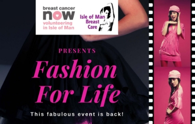 image of Isle of Man Breast Care & Breast Cancer Now Isle of Man present: FASHION FOR LIFE
