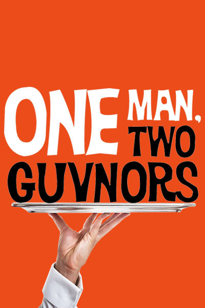 ONE MAN TWO GUVNORS at Torch Theatre