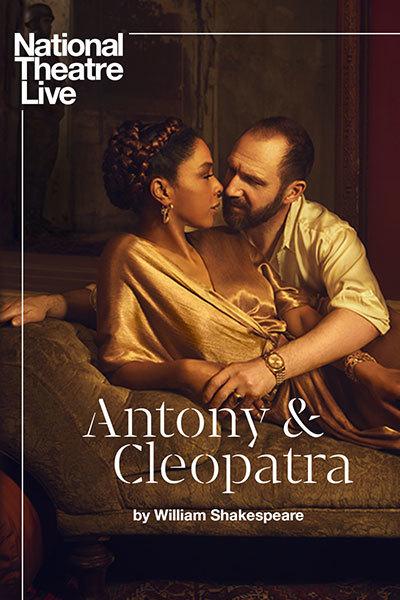 NT LIVE presents: Antony & Cleopatra at Torch Theatre