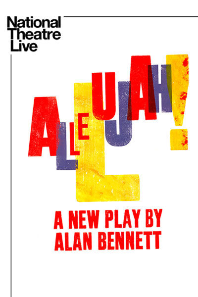 NT LIVE presents: Allelujah! (15) at Torch Theatre