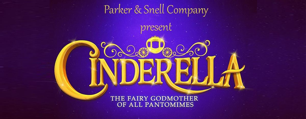 banner image for Cinderella - The Greatest Pantomime Of Them All!