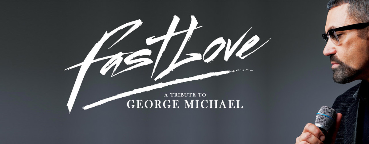 banner image for Fastlove - A Tribute to George Michael