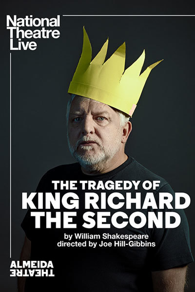 NT LIVE: The Tragedy of King Richard the Second at Torch Theatre