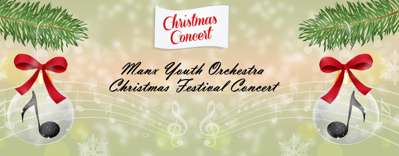 Manx Youth Orchestra Christmas Festival Concert