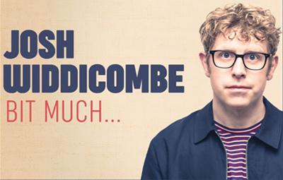 image of Josh Widdicombe - Bit Much...