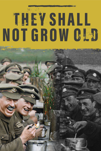 They Shall Not Grow Old (15) at Torch Theatre
